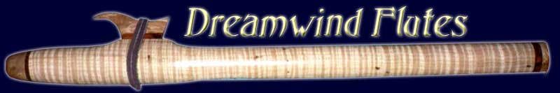 Dreamwind Native American style flutes